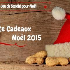 Guide de Noël 2015 – Liste cadeau les meilleurs Jeux de société